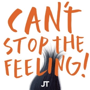 2. CAN'T STOP THE FEELING - Justin Timberlake This disco-funk beat from our favorite ex-boy band member literally requires an instant dance party. It's impossible not to groove when it comes on.