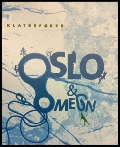 OSLOS KLATREFØRER FINNER DU HOS OSS