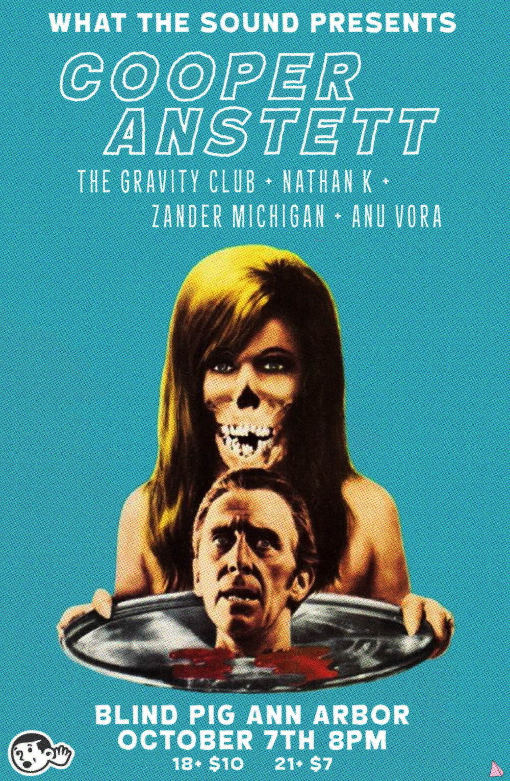 Cooper Anstett / The Gravity Club / Nathan K. / Zander Michigan / Anu Vora - Artwork by Ben Redder  October 7th, 2016 at Blind Pig