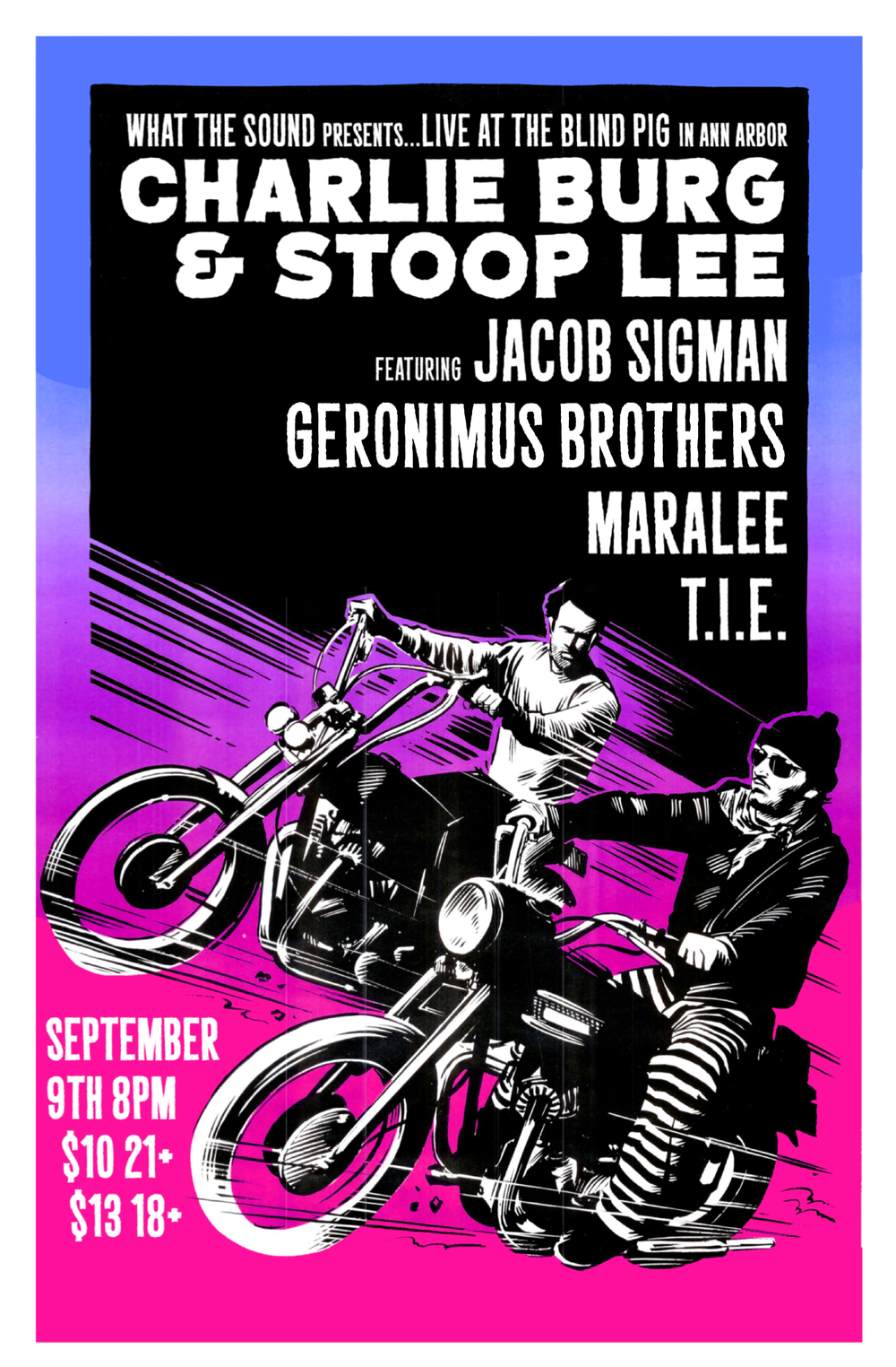 Charlie Burg & Stoop Lee / Jacob Sigman / Geronimus Brothers / mAraLee / T.I.E. - Artwork by Ben Redder  September 9th, 2016 at Blind Pig