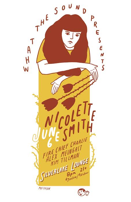 Nicolette Smith / Fire Chief Charlie / Alex Meingast / Kim Tillman - Artwork by Paterson June 6th, 2017 @ Silverlake Lounge Tix: $7 online - bit.ly/June6SilvLounge$10 @ Door