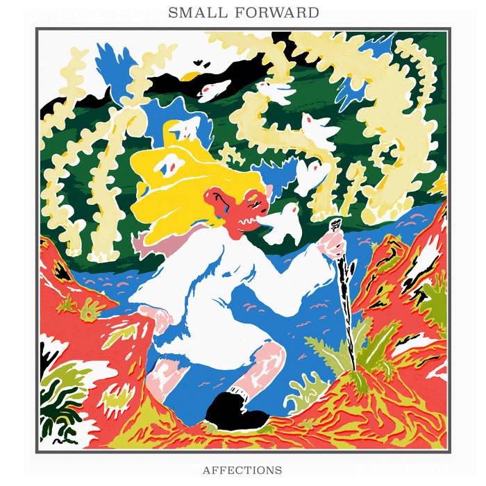 9- Small Forward - Affections.jpg