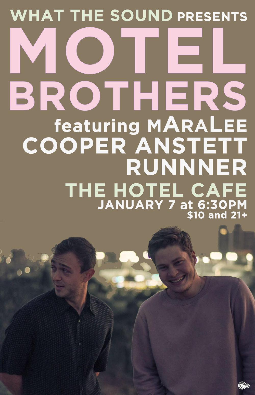THE MOTEL BROTHERS / MARALEE / COOPER ANSTETT / RUNNNER - Artwork by Ben RedderJanuary 7 @ The Hotel Cafe$10, 21+