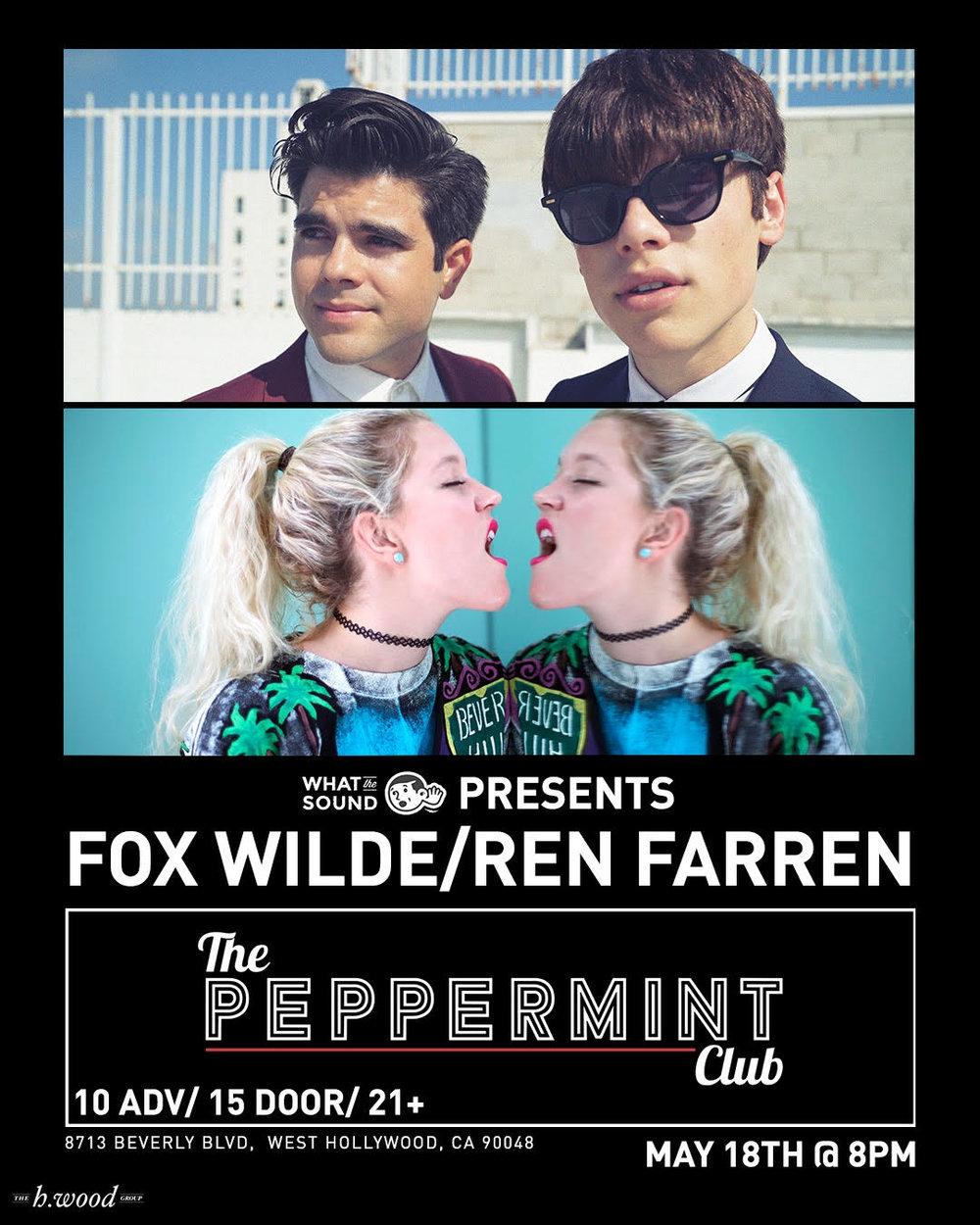 FOX WILDE / REN FARREN - May 18 @ The Peppermint Club$10 ADV / $15 DOS21+
