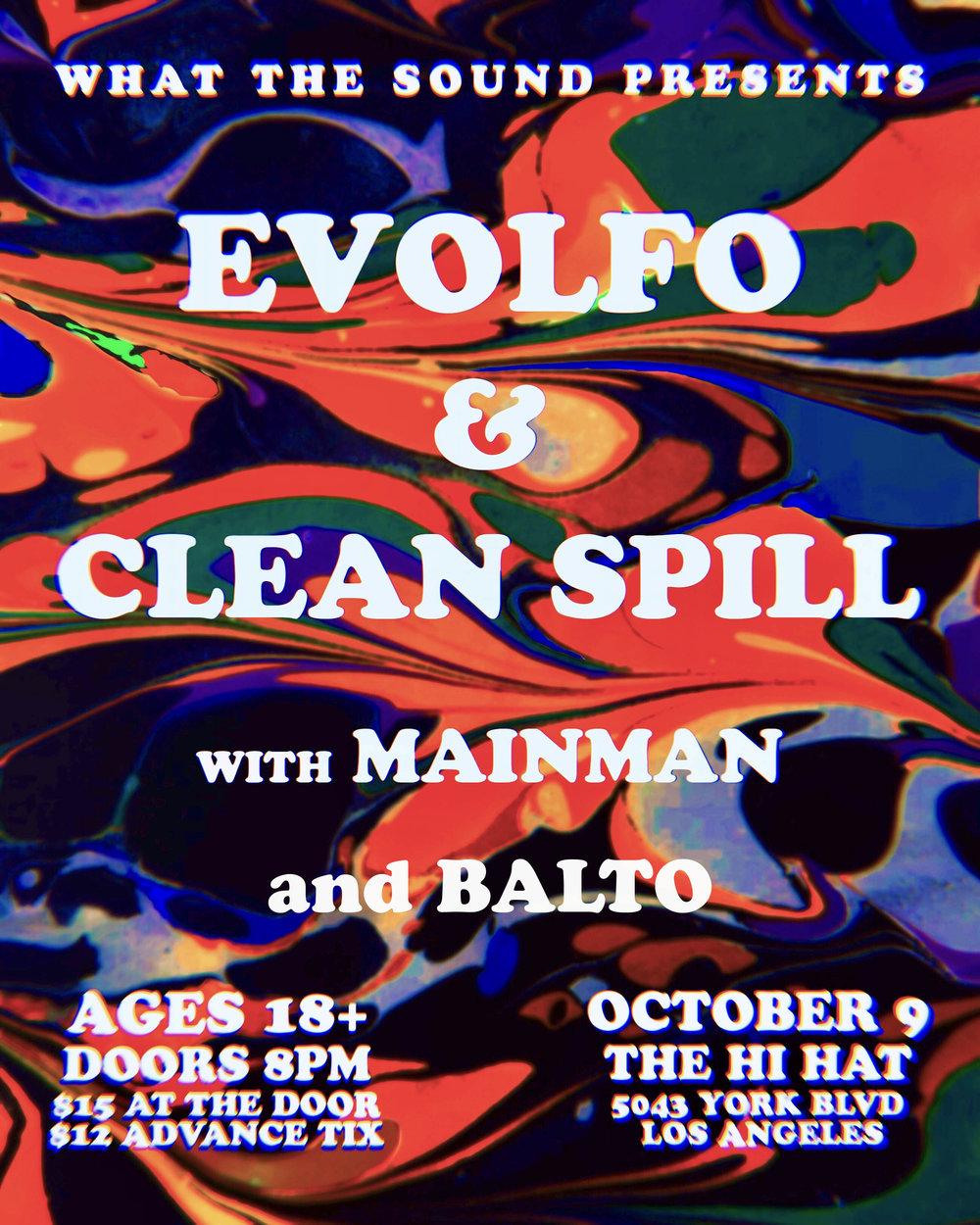EVOLFO / CLEAN SPILL / MAINMAN / BALTO - Art by @logothettiOctober 9 @ The Hi Hat$12 ADV / $15 DOORS18+