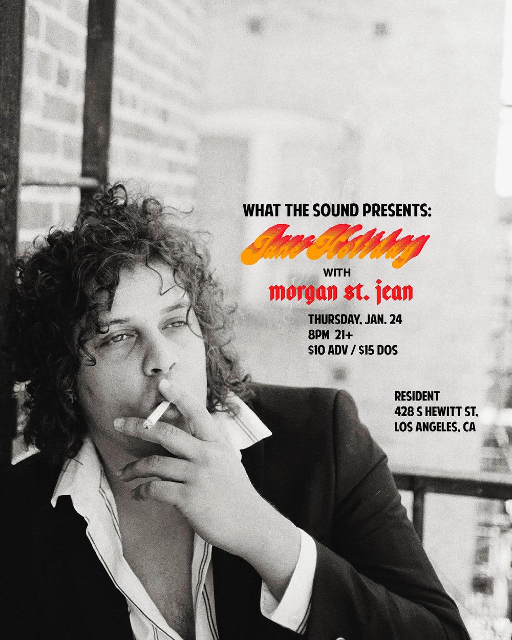 JANE HOLIDAY / MORGAN ST. JEAN - January 24, 2019 @ Resident$10 ADV / $15 DOS21+