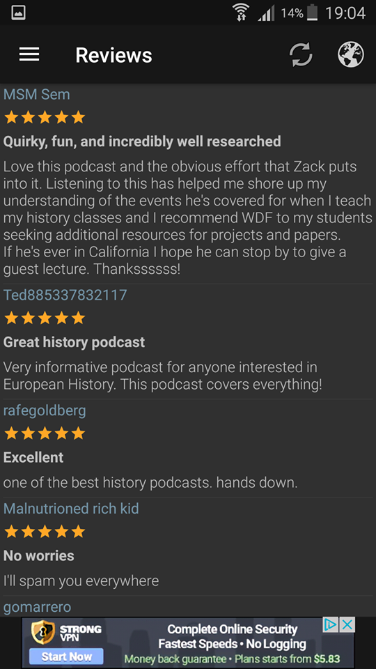 The third and final set of reviews. See what a difference feedback like this can make to us as history podcasters? I can't put into your words how important your feedback is!