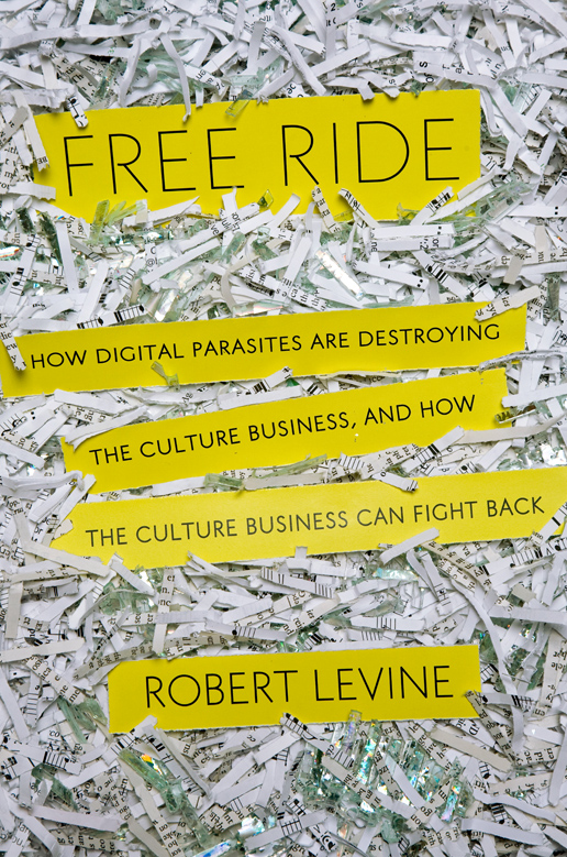 Free Ride, a nonfiction book by Robert Levine
