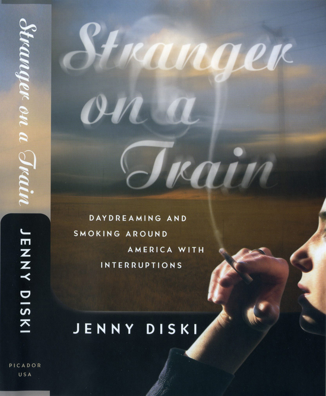 Stranger on a Train, a nonfiction travelogue and memoir by Jenny Diski