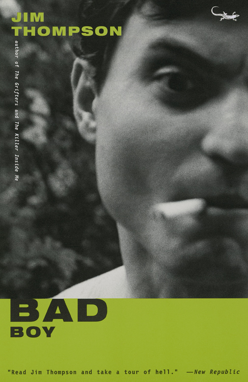 Bad Boy, a Novel by Jim Thompson