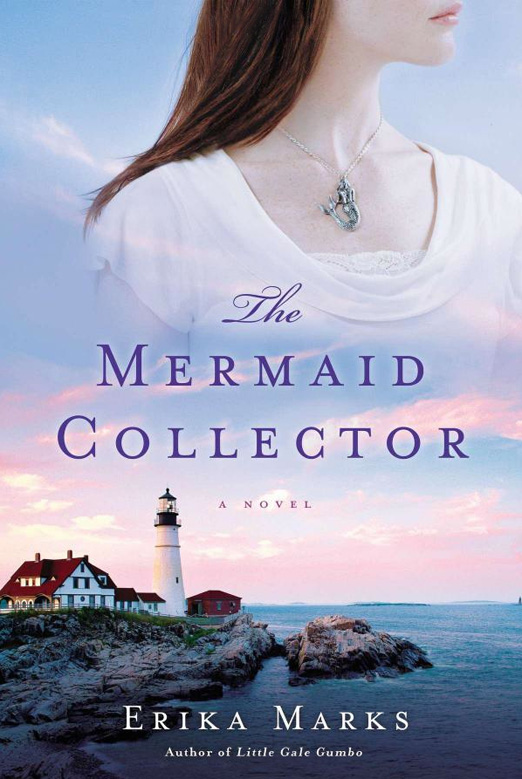 The Mermaid Collector, by Erika Marks