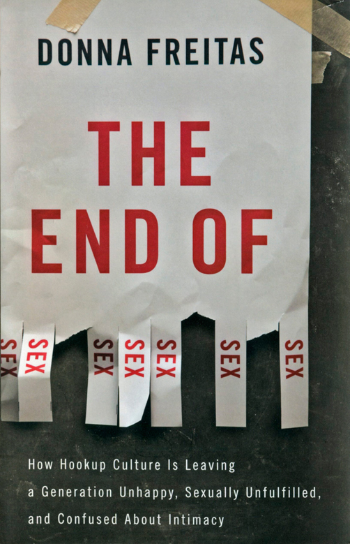 The End of Sex, non fiction by Donna Freitas