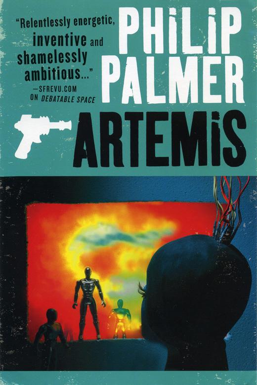Artemis a sci-fi trilogy by Philip Palmer