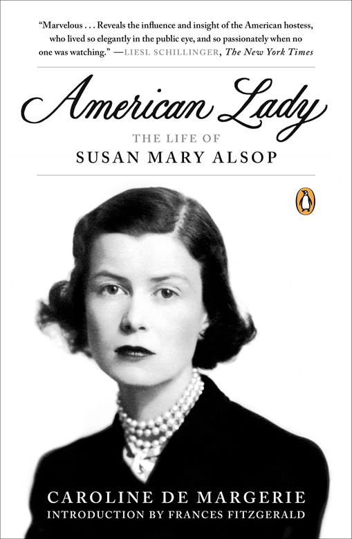 American Lady, The Life of Susan Mary Alsop