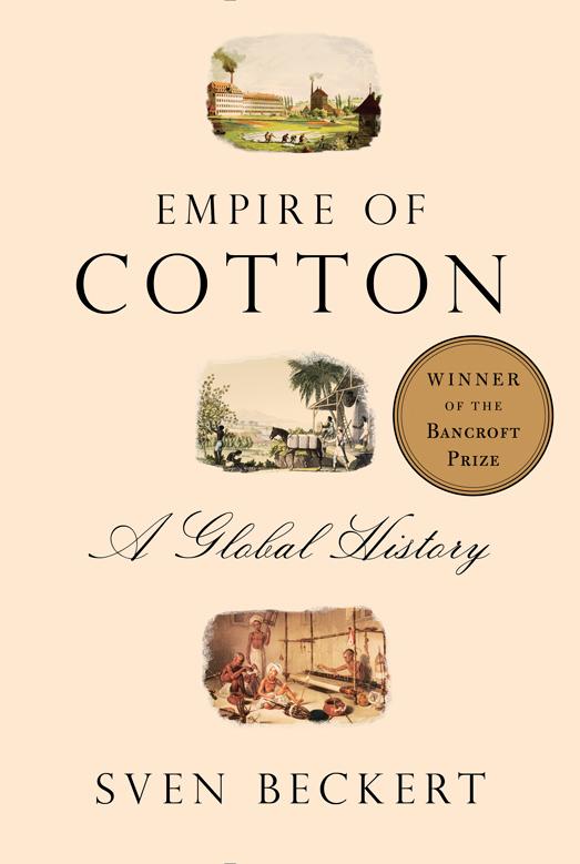 Empire of Cotton by Sven Beckert