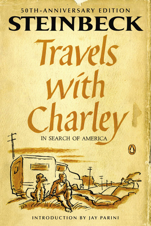 Travels with Charley, In Search of America by John Steinbeck