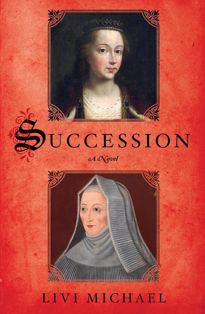 Succession, A Novel by Livi Michael