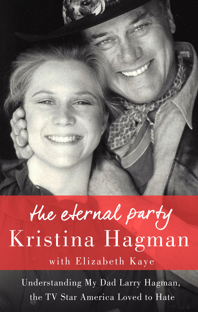 The Eternal Party by  Kristina Hagman with Elizabeth Kaye