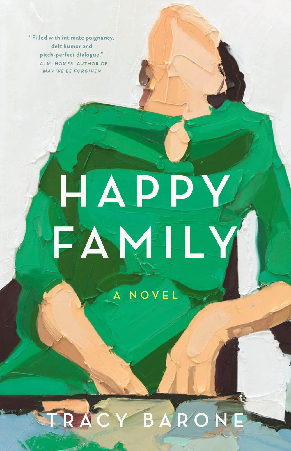 Happy Family, A Novel by Tracy Barone