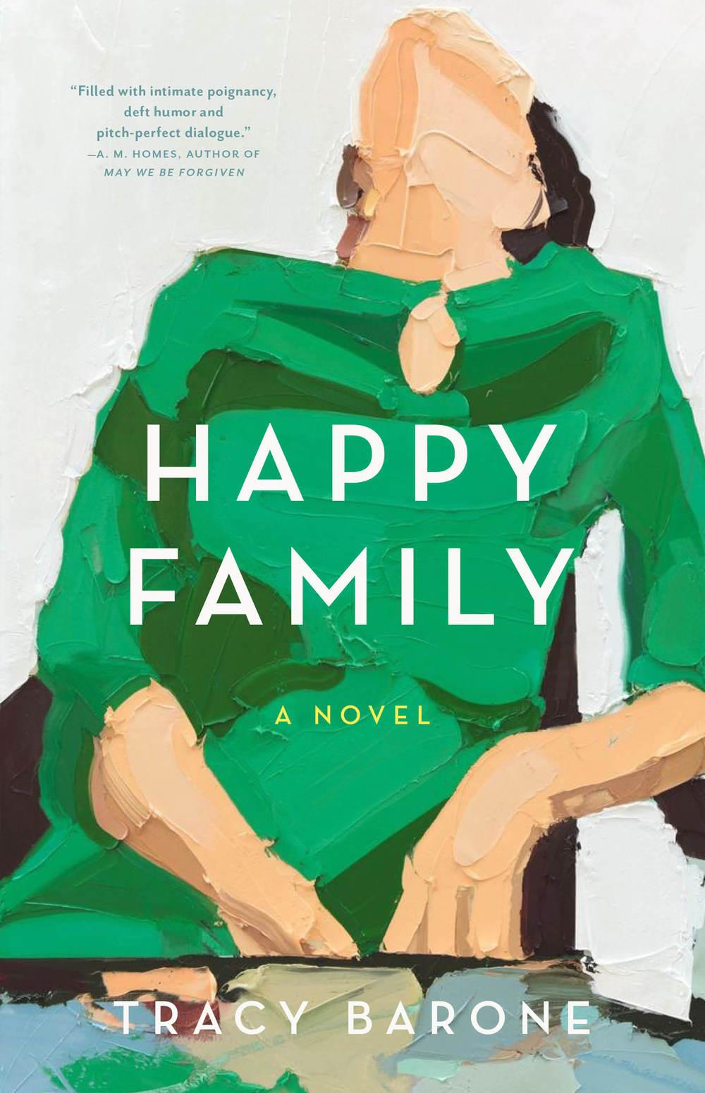 Happy Family, A Novel by Tracy Barone