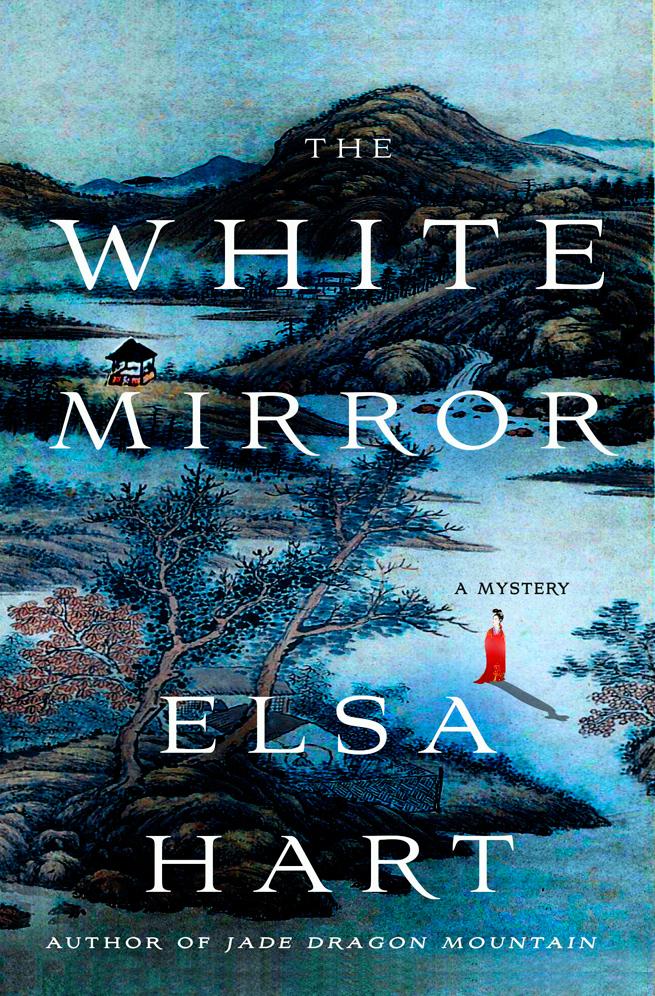 The White Mirror by Elsa Hart