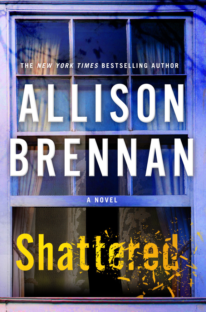 Shattered by Allison Brennan