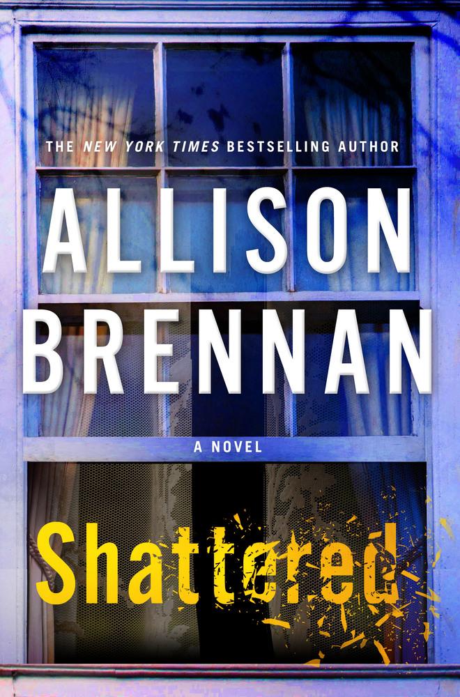 Shattered by Allison Brennan