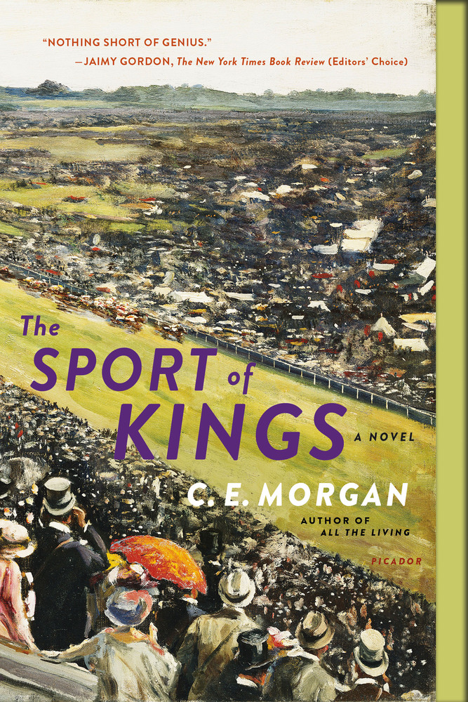 The Sport of Kings by C.E.Morgan
