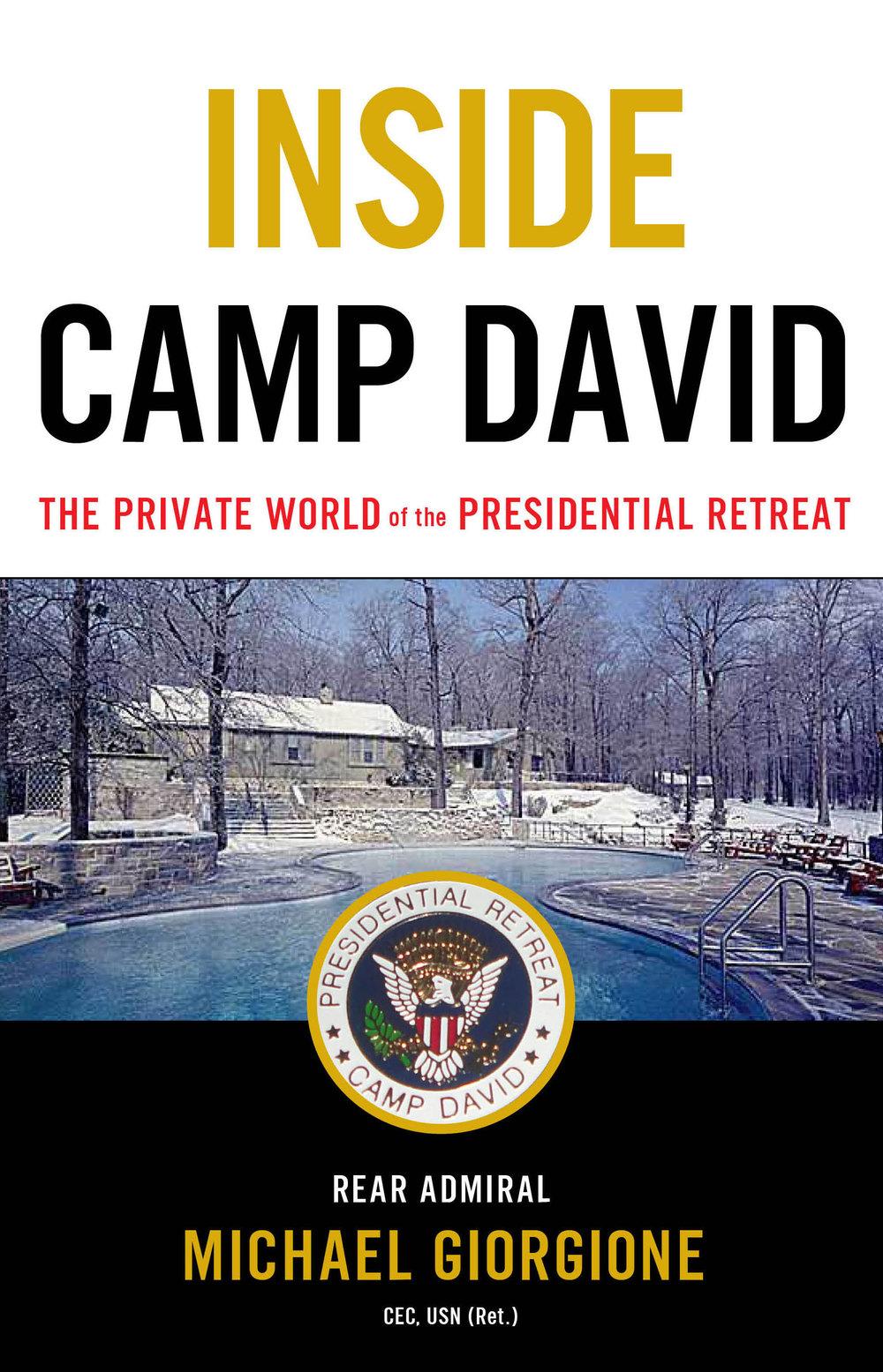 Inside Camp David by Michael Giorgione