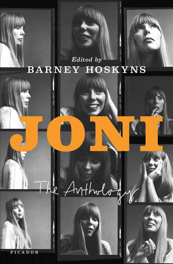Joni, The Anthology by Barney Hoskyns