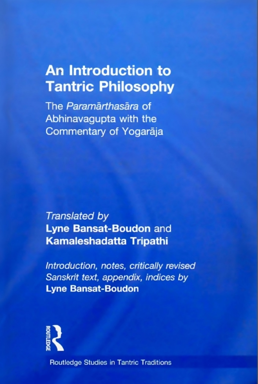 Cover of the 2011 hyperacademic translation (it has 1,445 footnotes!) of the root-text together with Yogarāja's commentary. A great resource for scholars.