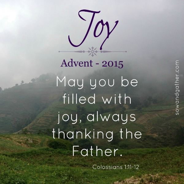 joy-advent2015-filled-wtih-joy-always-sowandgather