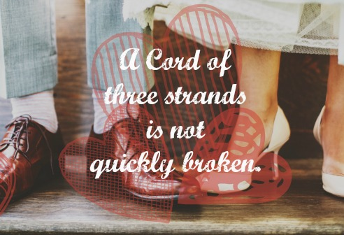 a-cord-of-three-strands-is-not-quickly-broken-sowandgather.com #love