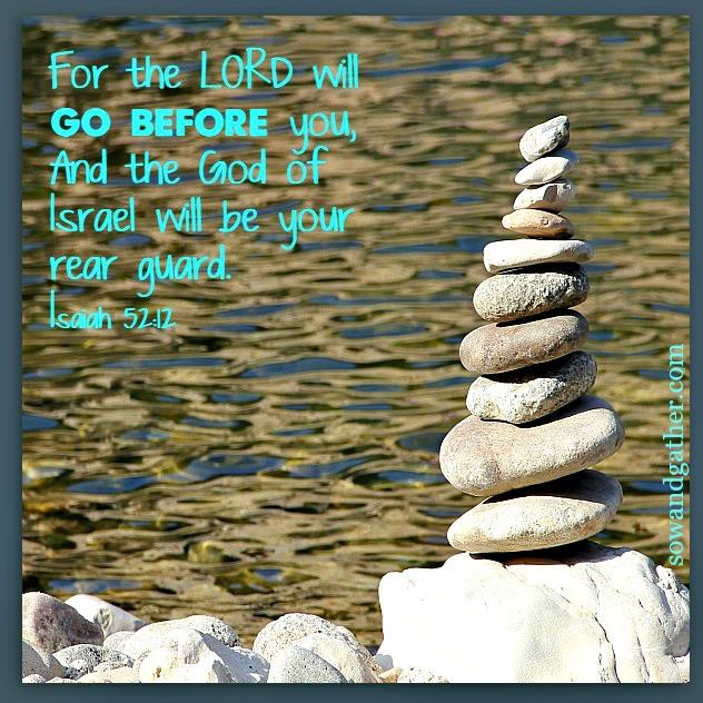 Isaiah 52:12-sowandgather #scripturememory #praise