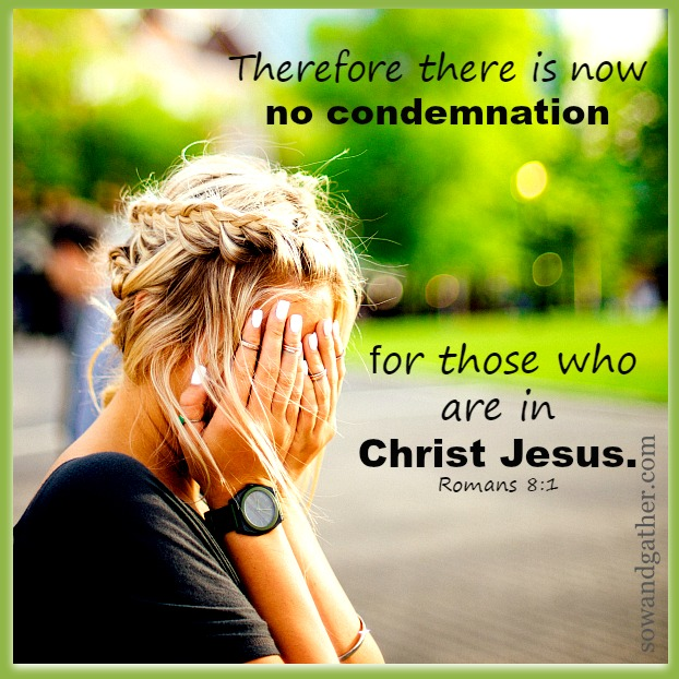 Therefore there is now no condemnation romans #sowandgather #transformation
