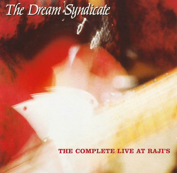 Dream Syndicate Rajis.jpg