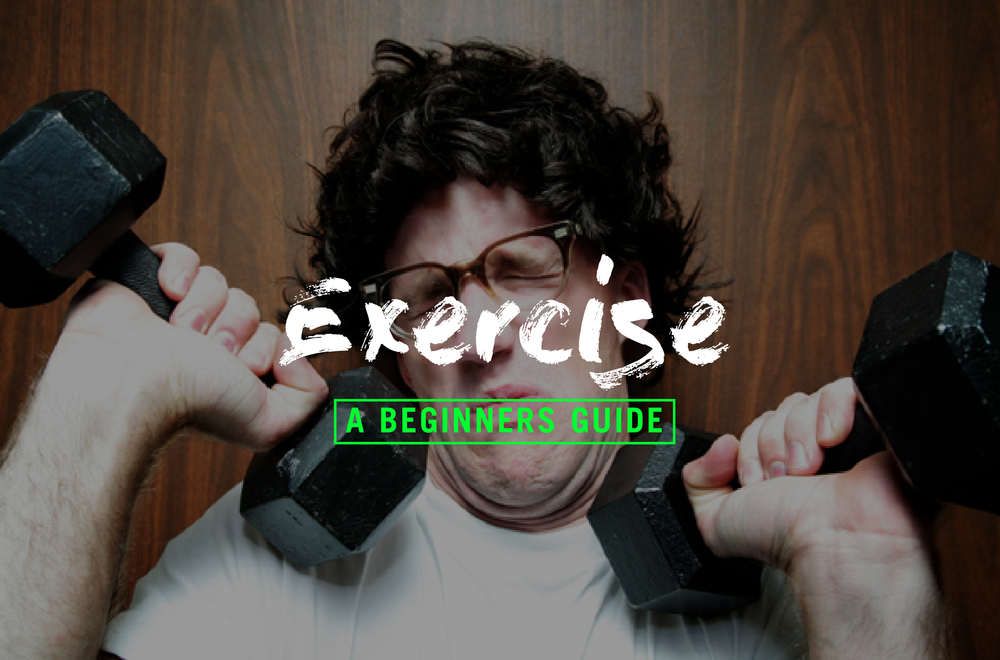 A beginners guide to exercise