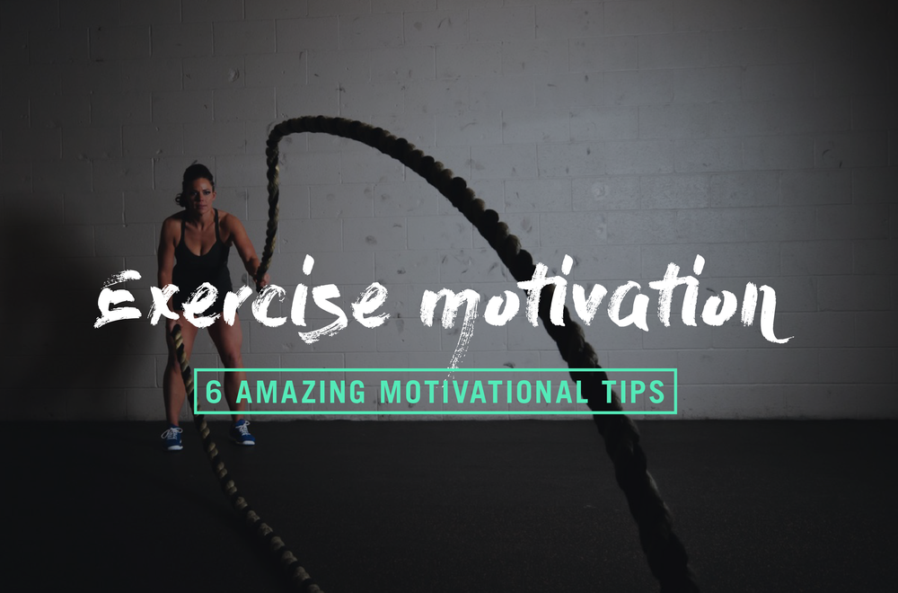 6-amazing-ways to-keep-you-motivated-to-exercise.jpg