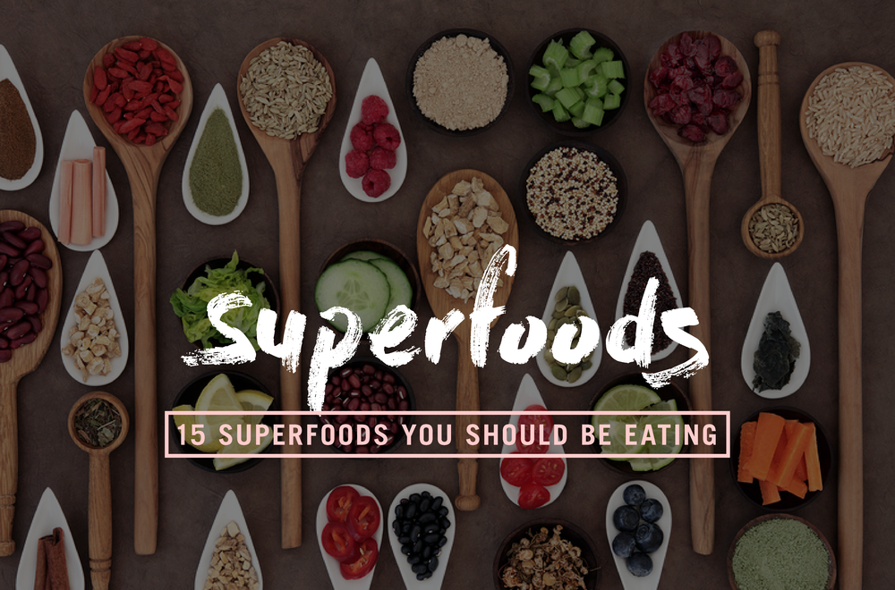 15-superfoods-you-should-be-eating.png