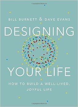 Designing Your Life Bill Burnett & Dave Evans
