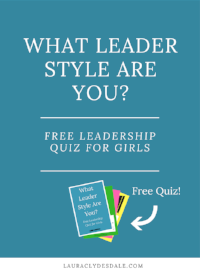 Girls Leadership Style Free Quiz