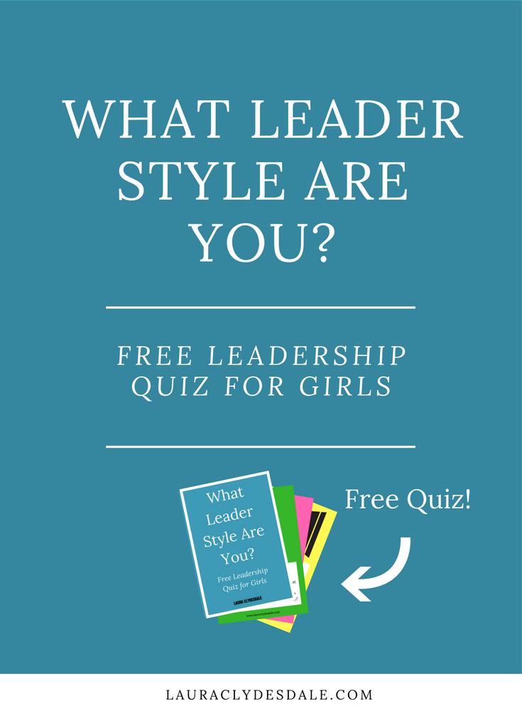 Girls Leadership Style Quiz Free Resource.png