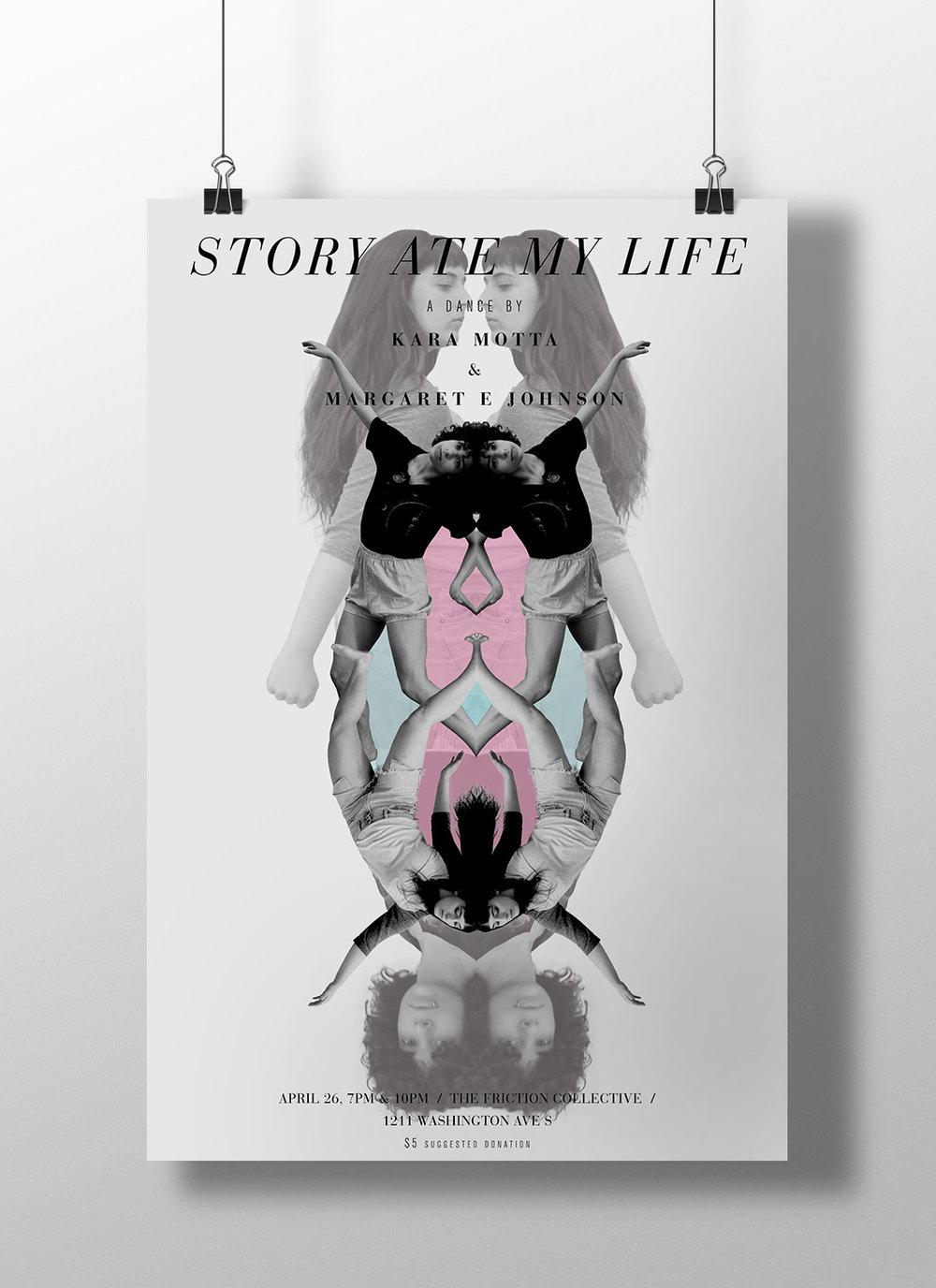 Poster / Story Ate My Life - A Dance by Kara Motta & Margaret E. Johnson