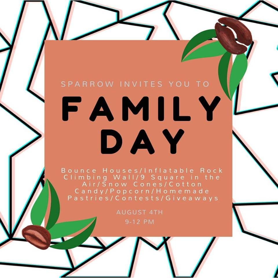August 4 - Sparrow will be having our 1st Annual Family Day! Family Day is a FREE event for the community of MHK. This is one way that the Sparrow family is saying 'thank you' for all the love and support over these past several years! Invite your friends and spread the word! TIME: 9AM - 12PM