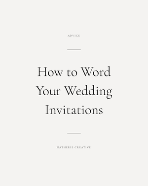 Wedding Invitation Wording Etiquette.Gatherie Creative Wedding Invitation Wording Etiquette