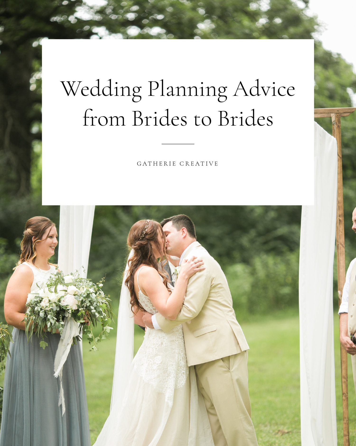 Gatherie Creative 12 Pieces Of Advice From A Recent Bride