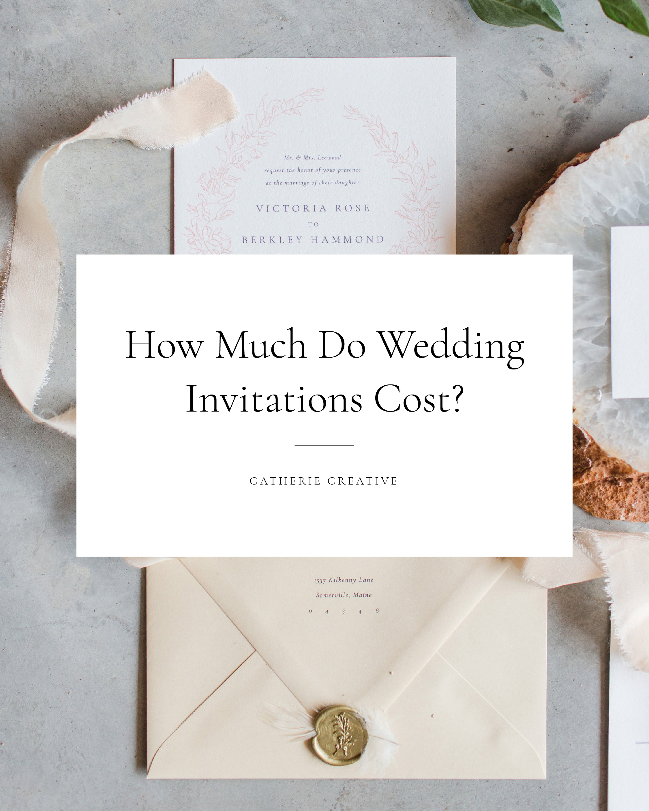 Gatherie Creative HOW MUCH DO WEDDING INVITATIONS COST