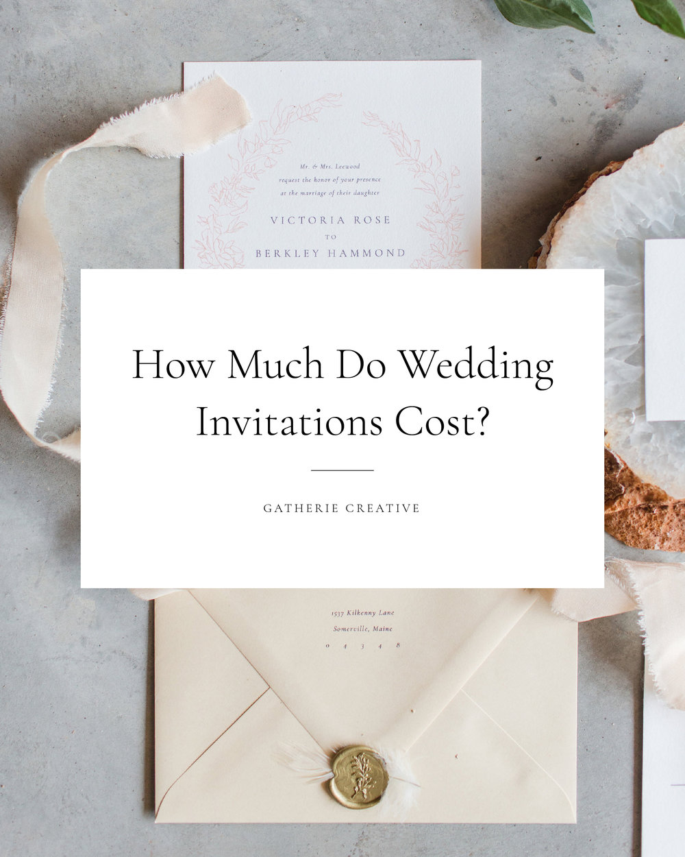 Gatherie Creative — HOW MUCH DO WEDDING INVITATIONS COST?