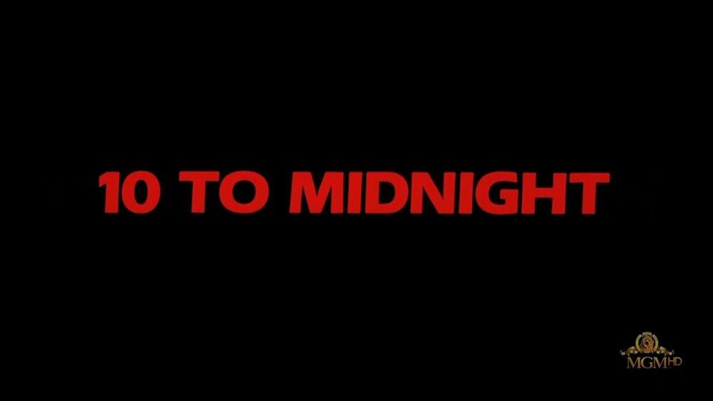 10 To Midnight 00.jpg
