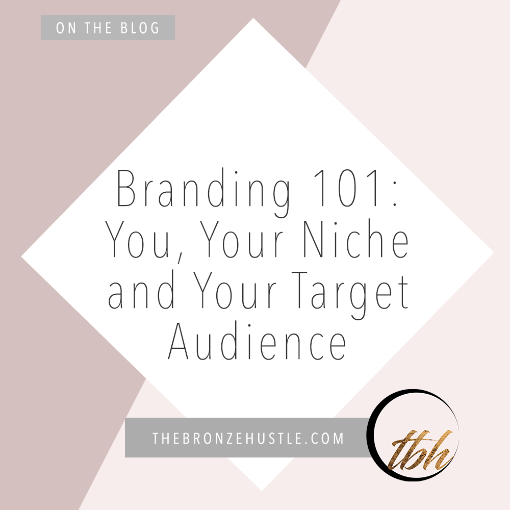 branding your niche and your target audience